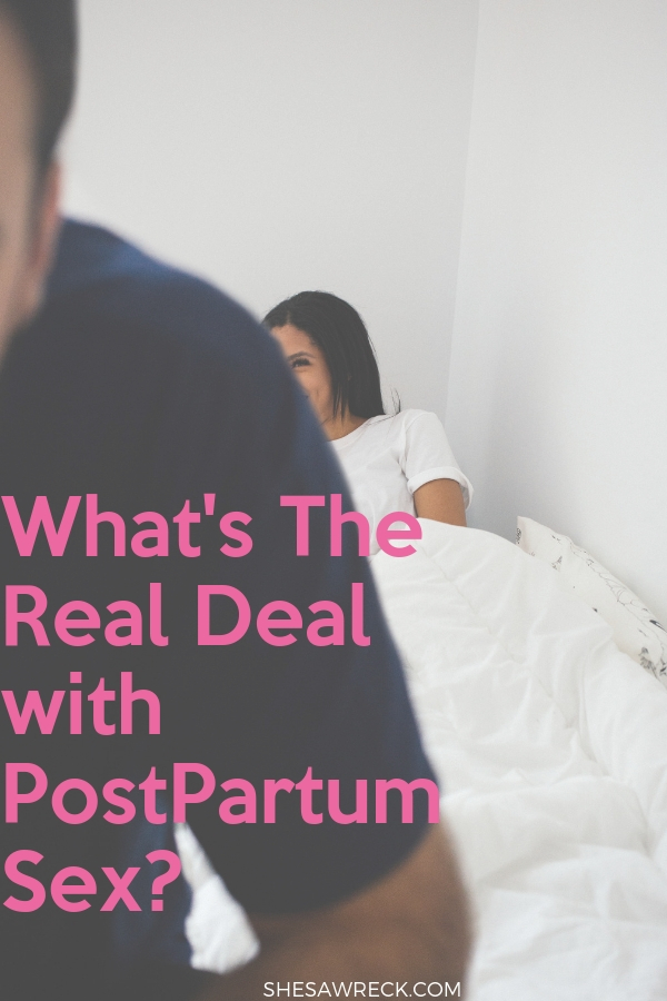 Postpartum Sex and How to deal with it #postpartum #sex #postpartumsex