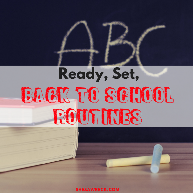 Ready, Set, Back to School Routines #backtoschool #kidsroutines #morningroutines #afternoonroutines #bedtimeroutines