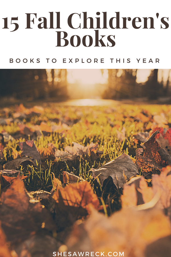 15 Children's Books About Fall. Let your kids learn and explore with children's books about fall this year! #fallfavorites #childrensbooks #booksaboutfall #pumpkinbooks #fallbooks #bookstoread #fallfamilyfun #fallprintable #fallfavorites #fallbucketlist