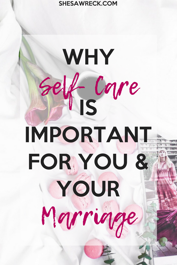 Taking care of yourself is essenital in your motherhood and marriage, tips to take care of you #selfcare #self-care #marriage #motherhood #selfcareandmarriage #selfcareandmotherhood