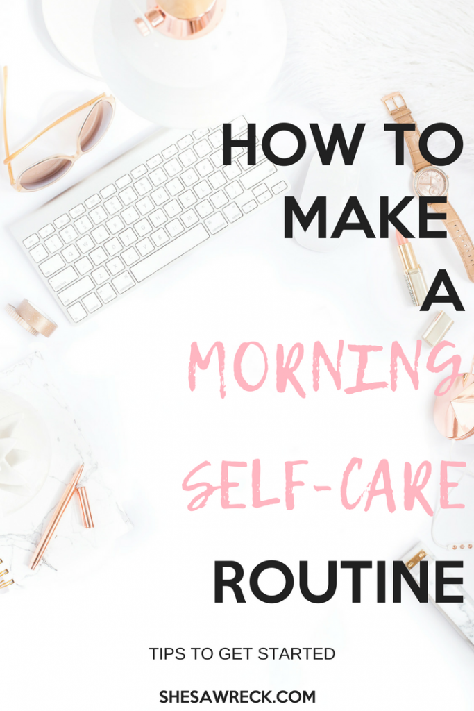 Morning Self-Care Routine for a more productive day, Start of your day the best way possible with this guide #selfcare #morningroutine #selfcareroutine #self-care #selfcareformoms #momselfcare #busymornings #productivemorning
