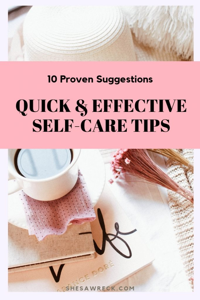 10 Quick Self-Care Strategies that work! #selfcare #self-care #self #care #busymoms #busymomtips #selfcaretips