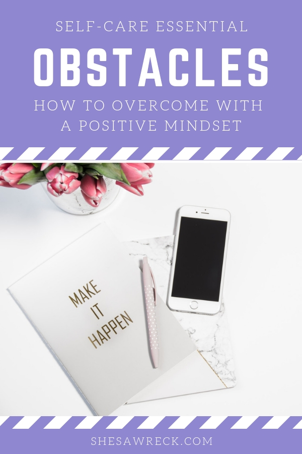 Overcoming Roadblocks and Hurdles in Life: How to achieve more and live with a positive mindset #selfcare #postitivemindset #achievemore #Goals #mentalhealth #lifeobstacles #tools #selfcareessentials