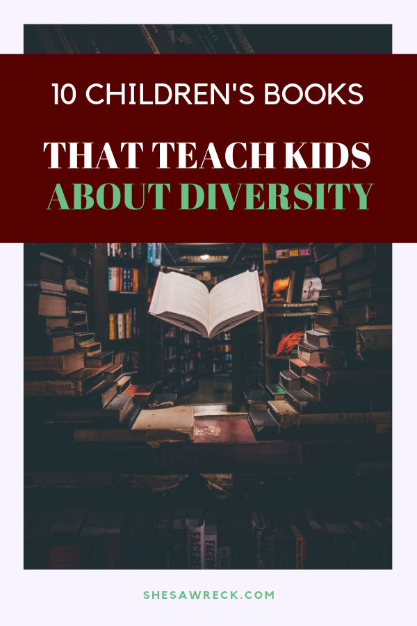 Books that teach kids about diversity #childrensbooks #diversechildrensbooks