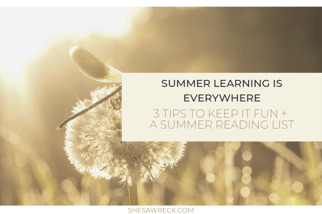How to keep summer learning fun